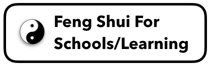 Feng Shui For Schools/Education