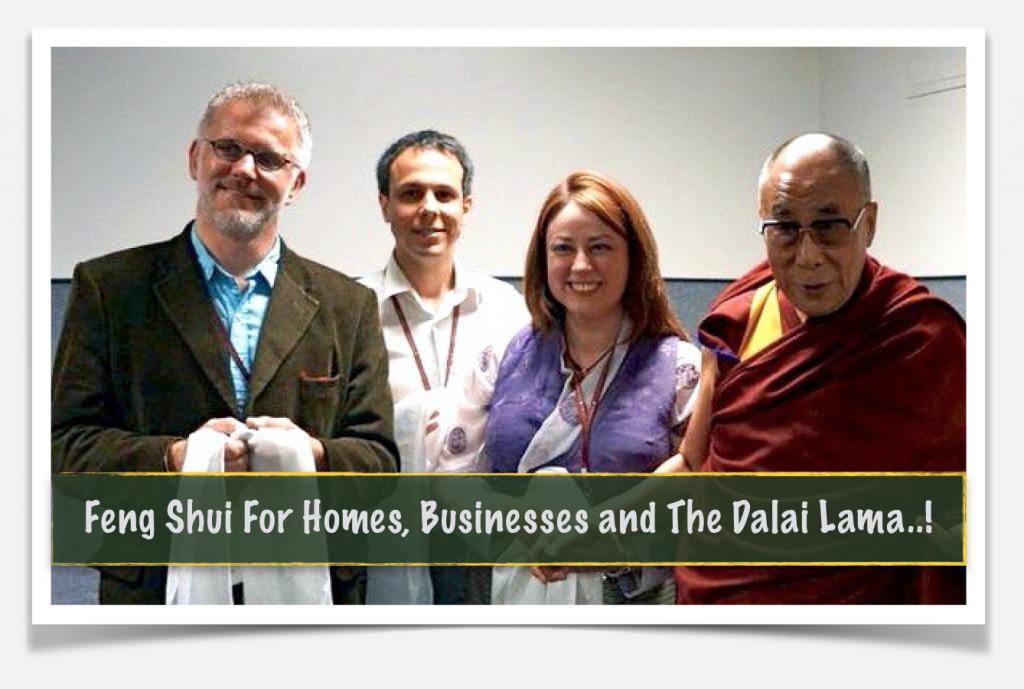 Feng Shui in Houston For the Dalai Lama