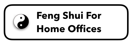Feng Shui For Home Offices